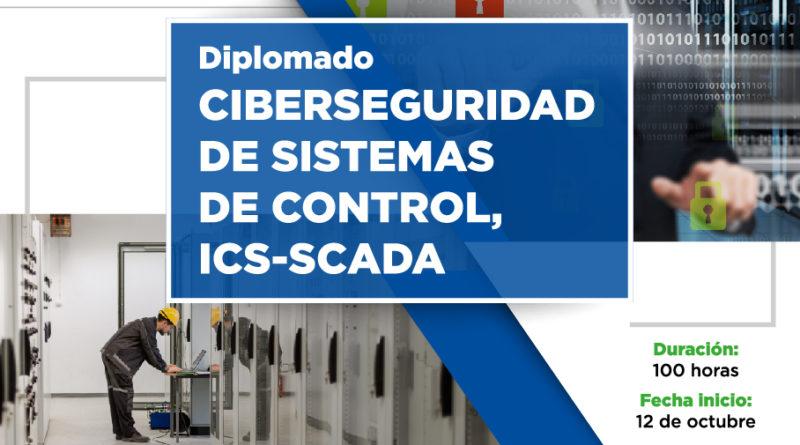 DIPLOMADO CIBERSEGURIDAD DE SISTEMAS DE CONTROL ICS-SCADA